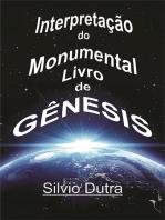 Interpretação Do Monumental Livro De Gênesis