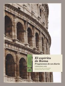 El espíritu de Roma: Fragmentos de un diario