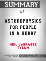 Summary of Astrophysics for People in a Hurry