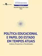 Política Educacional e Papel do Estado em Tempos Atuais: Análises, Perspectivas e Possibilidades
