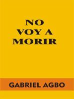 No Voy a Morir