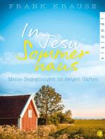 In Jesu Sommerhaus