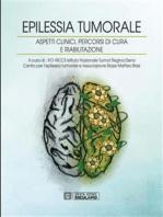 Epilessia tumorale. Aspetti clinici, percorsi di cura e riabilitazione
