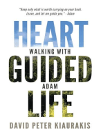 Heart Guided Life, Walking with Adam