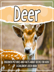 Deer: Discover Pictures and Facts About Deers For Kids! A Children's Deer Book
