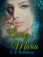 Loving Maria