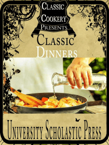 Classic Cookery Cookbooks: Classic Dinners: Classic Cookery Cookbooks, #3