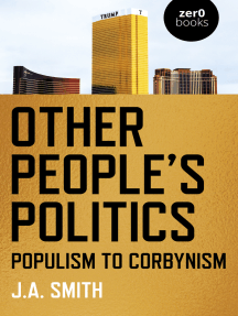 Other People's Politics: Populism to Corbynism