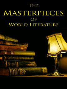 The Masterpieces of World Literature: 150 Books You Should Read Before You Die: Romeo and Juliet, Emma, Vanity Fair, Middlemarch, Tom Sawyer, Faust, Notre Dame de Paris, Dubliners, Odyssey