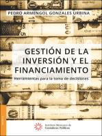 Gestión de la inversión y el financiamiento. Herramientas para la toma de decisiones