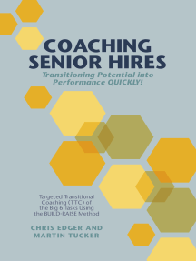 Coaching Senior Hires: Transitioning Potential into Performance QUICKLY!