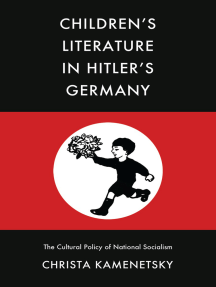 Children's Literature in Hitler's Germany: The Cultural Policy of National Socialism