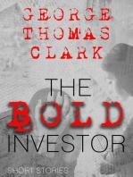 The Bold Investor