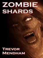 Zombie Shards