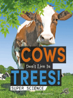 Cows Don't Live in Trees!