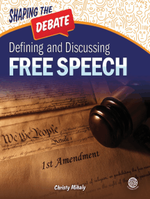 Defining and Discussing Free Speech