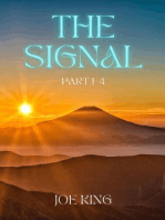 The Signal. Part 1,2 & 3.