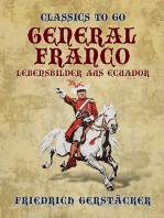 General Franco Lebensbilder aus Ecuador