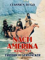 Nach Amerika Band I - VI