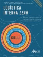 Logística Interna Lean: Método para Avaliação de Práticas Lean na Logística Interna de Empresas Industriais