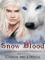 Snow Blood