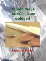 De pen die je 100000,- euro oplevert