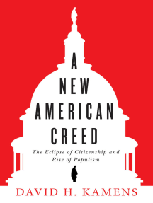 A New American Creed: The Eclipse of Citizenship and Rise of Populism