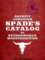 Sheriff Jedediah Spade's Catalog of Netherworld Monstrosities