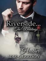 Riverside... The Weddings