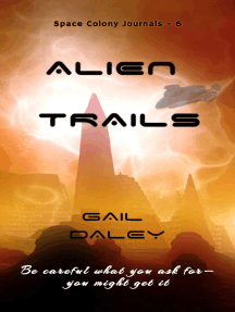 Alien Trails: Space Colony Journals, #6