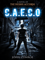 C.A.E.C.O. A novel of the Demon Accords