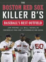 The Boston Red Sox Killer B's