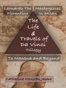 The Life and Travels of da Vinci Trilogy: The Life and Travels of da Vinci