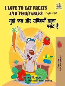 I Love to Eat Fruits and Vegetables (English Hindi Bilingual Book): English Hindi Bilingual Collection