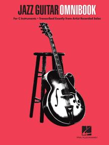 Jazz Guitar Omnibook: Artist Solos Transcribed for All C Instruments