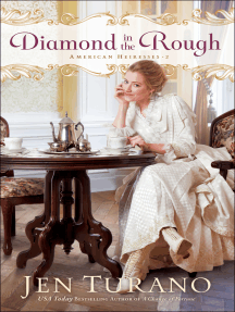Diamond in the Rough (American Heiresses Book #2)