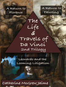 The Life and Travels of da Vinci 2nd Trilogy: The Life and Travels of da Vinci