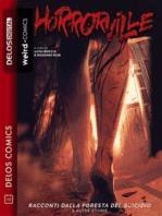 Horrorville - Racconti dalla foresta del suicidio