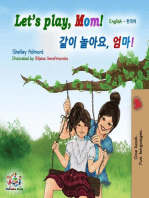 Let's Play, Mom! (English Korean Bilingual Book)