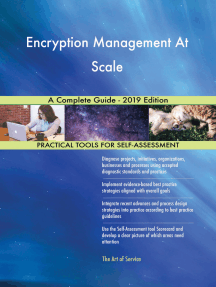 Encryption Management At Scale A Complete Guide - 2019 Edition