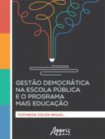 Gestão Democrática na Escola Pública e o Programa Mais Educação