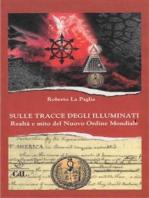 Sulle Tracce degli Illuminati