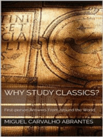 Why Study Classics?: First-person Answers From Around the World