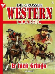 Die großen Western Classic 2: Er hieß Gringo