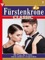 Fürstenkrone Classic 2 – Adelsroman