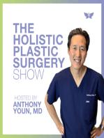 Reverse Heart Disease Naturally with Dr. Joel Kahn - Holistic Plastic Surgery Show #17