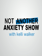 Ep 3. What Do I Do To Make Anxiety Go Away?!