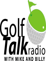 Golf Talk Radio with Mike & Billy 12.12.15 - Julia's Magic Putter - Part 6