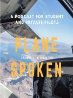 Episode 4 – Basics of flight for student pilots