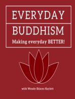 Everyday Buddhism 27 - Right Mindfulness and Meditation